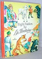 Eight Fables (related by Ann Lewis): LA FONTAINE