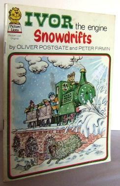 Ivor the engine : Snowdrifts: POSTGATE, Oliver