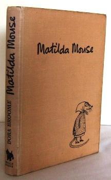 Matilda Mouse: BROOME, Dora