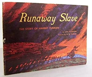 Runaway slave : the story of Harriet: MCGOVERN, Ann