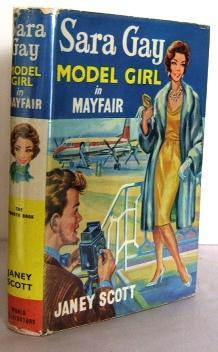 Sara Gay - Model Girl in Mayfair: SCOTT, Janey