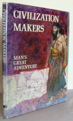 Civilization Makers : Man's Great Adventure