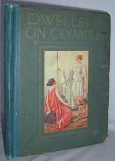 """Dwellers on Olympus : selected stories from Cox's """"Tales of the Gods and Heroes"""""""