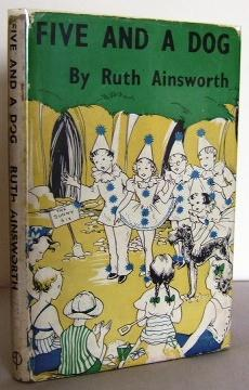 Five and a Dog: AINSWORTH, Ruth