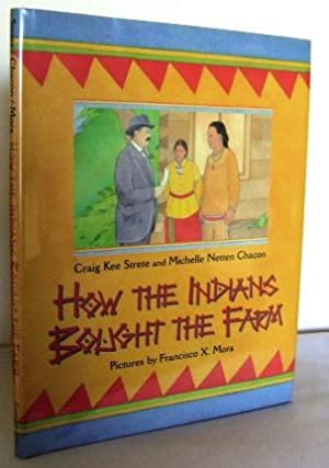 How the Indians bought the Farm: STRETE, Craig Kee