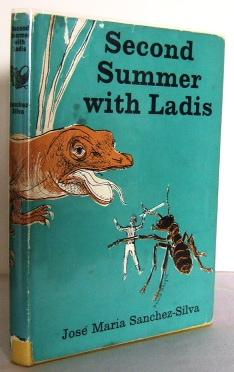 Second Summer with Ladis (translated from the: SANCHEZ-SILVA, Jose Maria