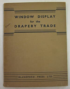WINDOW DISPLAY FOR THE DRAPERY TRADE: EDITOR OF DISPLAY )
