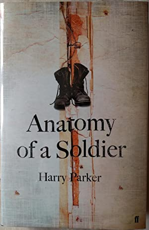 Anatomy of a Soldier: Harry Parker