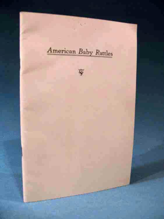 American Baby Rattles from Colonial Times to the Present [Limited Edition] Harry B. Weiss Very Good Softcover