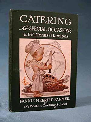 Catering for Special Occasions With Menus & Recipes [famous Fannie Farmer title with cover ...