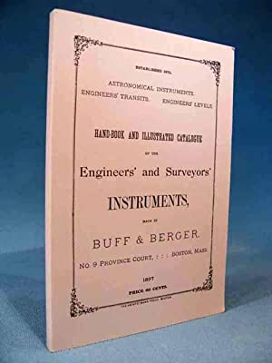 Hand-book and Illustrated Catalogue of the Engineers': Buff & Berger,