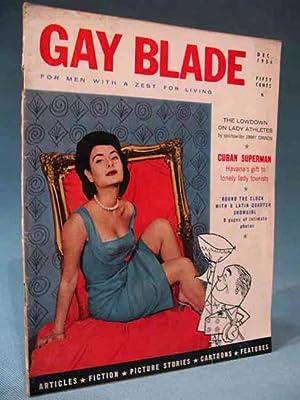 Gay Blade Magazine ~ December 1956 ~ Vol. 1, No. 1 [FIRST ISSUE]