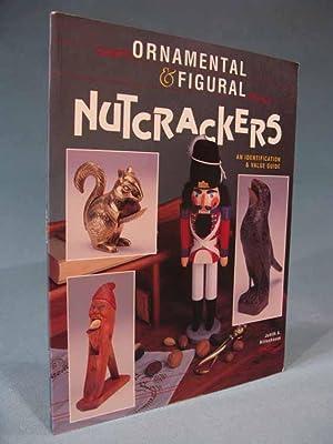 Ornamental & Figural Nutcrackers: An Identification & Value Guide: Judith A. Rittenhouse