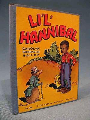 LI'L' HANNIBAL [lil', little]: Carolyn Sherwin Bailey