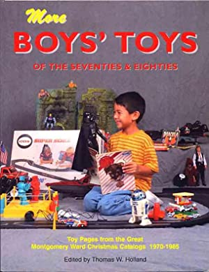 More Boys' Toys of the Seventies &: Thomas W. Holland
