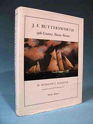 J. E. Buttersworth: 19th-Century Marine Painter [nineteenth: Rudolph J. Schaefer