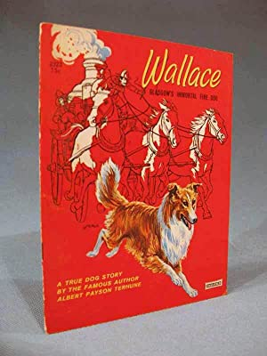 Wallace ~ Glasgow's Immortal Fire Dog: Albert Payson Terhune