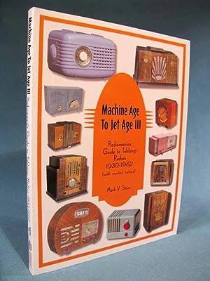 Machine Age to Jet Age III: Radiomania's: Mark V. Stein