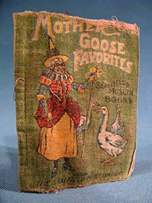 Mother Goose Favorites ~ A Saalfield's Muslin Book