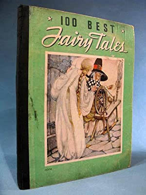 100 Best Fairy Tales: Lois Donaldson; Anne Anderson ;Maurieta Wellman