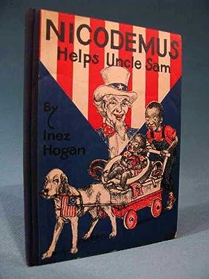 Nicodemus Helps Uncle Sam: Inez Hogan