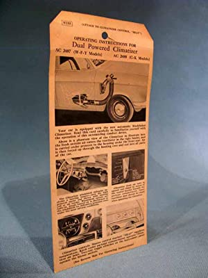 1950's Studebaker Dual Powered Climatizer operating instructions card/tag: The Studebaker...