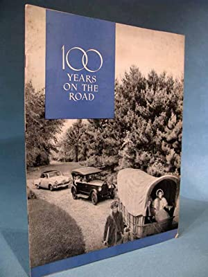 100 Years on the Road [Studebaker]: The Studebaker Corporation