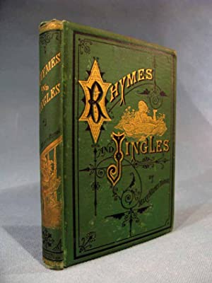 Rhymes and Jingles [first issue copy]: Mary Mapes Dodge