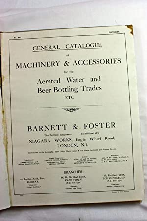 Barnett & Foster the Bottlers Engineers General Catalogue 1934: Barnett Foster