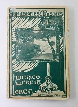 Impresiones y paisajes First Edition of First: Lorca, Federico Garcia,