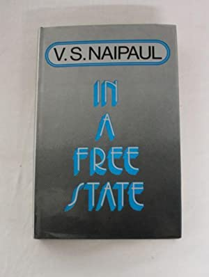 In a Free State: Naipaul, V S