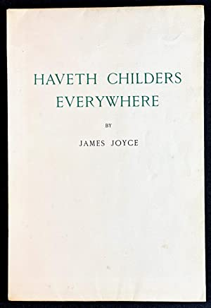 Haveth Childers Everywhere 1/100 SIGNED on Imperial: Joyce, James