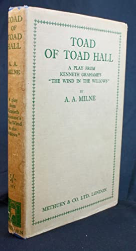 Toad of Toad Hall (a play from the Wind in the Willows)