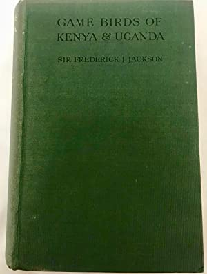 Notes on the Game Birds of Kenya and Uganda