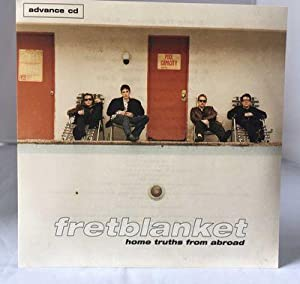 Home Truths from Abroad CD Promo: Fretblanket