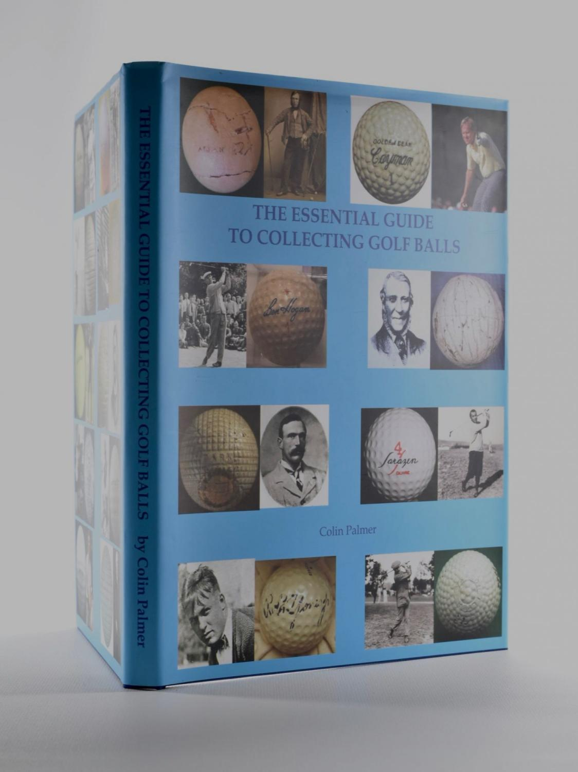 The Essential Guide to Collecting Golf Balls Colin Palmer