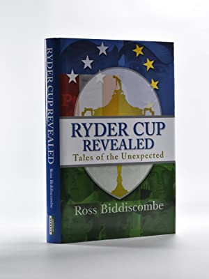 The Ryder Cup Revealed; Tales of the unexpected