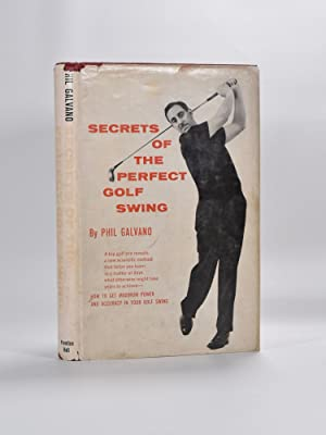 Secrets of the Perfect Swing
