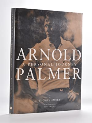 Arnold Palmer A Personal Journey