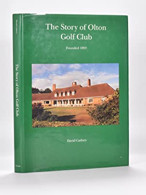 The Story of Olton Golf Club, Founded 1893