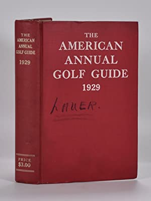 The American Annual Golf Guide 1929