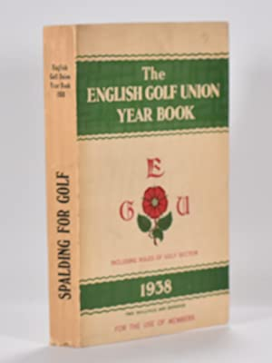 The English Golf Union Yearbook 1938