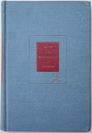 Alice's Adventures in Wonderland; Through the Looking: Carroll, Lewis