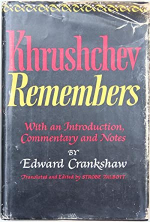 Khrushchev Remembers: Crankshaw, Edward