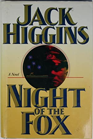 Night of the Fox: Higgins, Jack