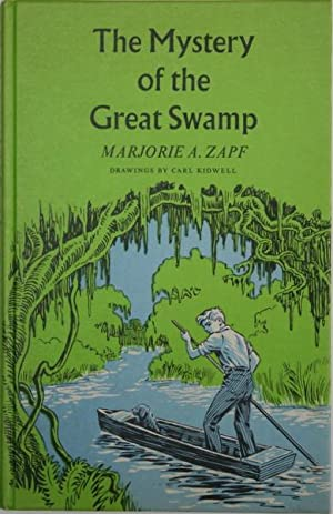 The Mystery of the Great Swamp: Zapf, Marjorie A.