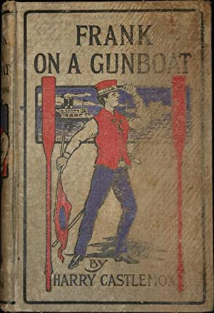 Frank of a Gunboat: Castlemon, Harry