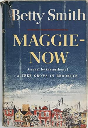 Maggie-Now: Smith, Betty