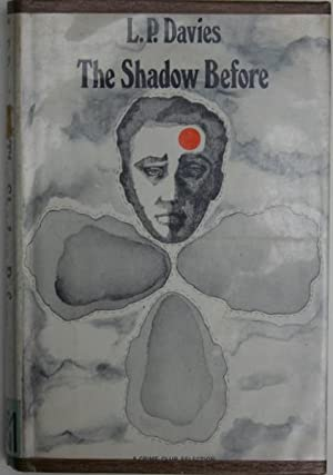 The Shadow Before: Davies, L. P.