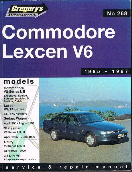 commodore lexcen v6 1995 1997 no 268 gregory s service and rh abebooks com Owner's Manual Auto Repair Manual